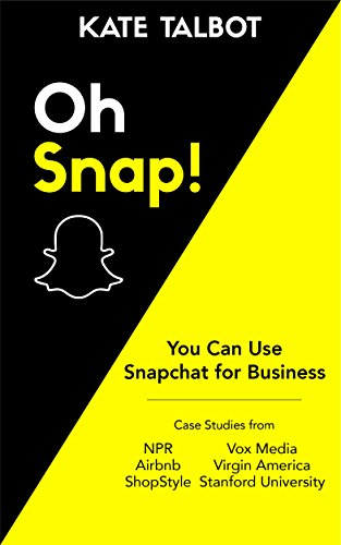 oh snap you can use snapchat for business